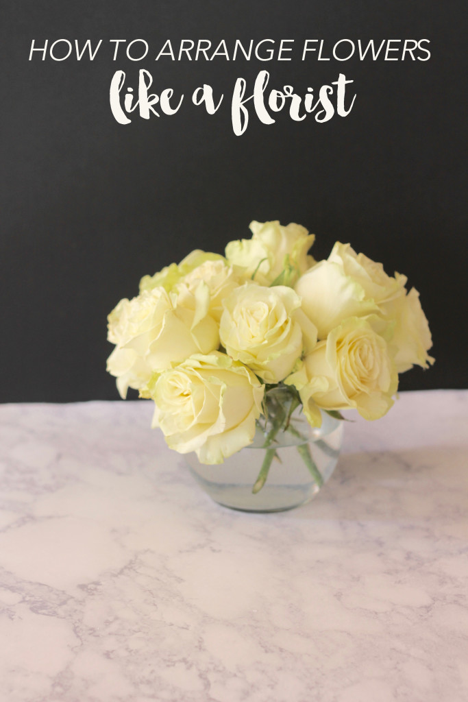 How To Arrange Flowers Like A Florist The Deans List Blog
